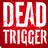 死亡扳机 DEAD TRIGGER