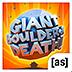 死亡巨石 Giant Boulder of Death